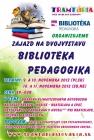 Poďte s nami na výstavu Bibliotéka a Pedagogika v Bratislave