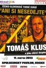 Tomáš Klus po prvýkrát v Košiciach